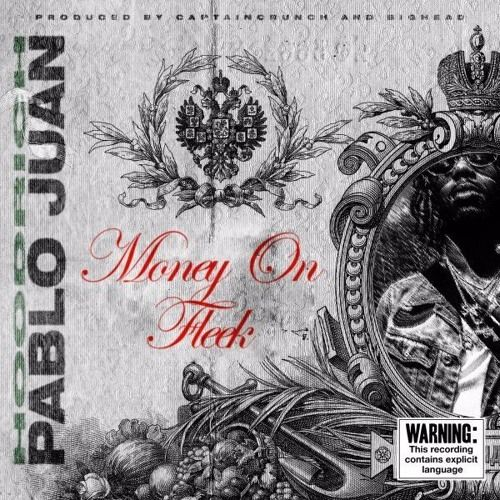 Hoodrich Pablo Juan – Money On Fleek (Prod Captaincrunch & Bighead)