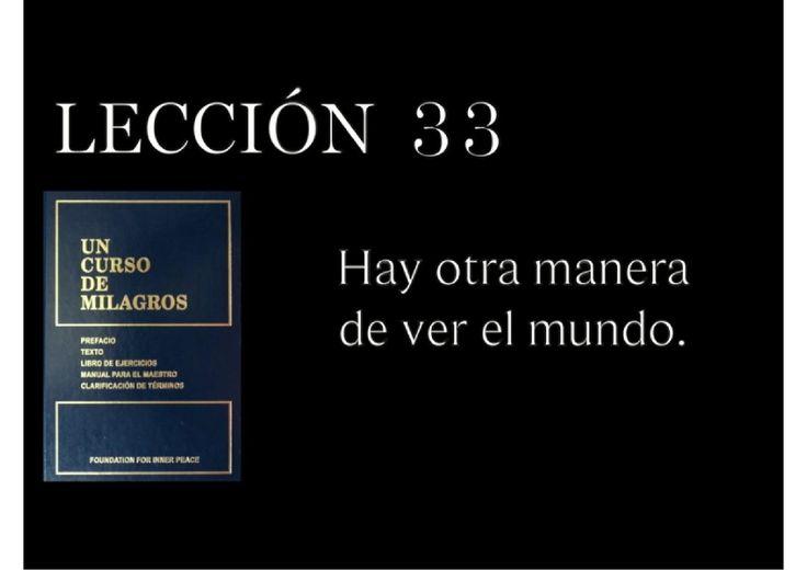 Lección 33 Un Curso de Milagros