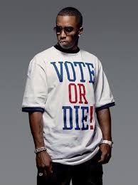 Resultat d'imatges de vote or die puff daddy