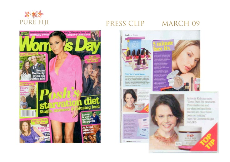 The March 2009 edition of New Zealand's Women's Day Magazine included a very nice celebrity endorsement of Pure Fiji. Antonia Kidman recommends Pure Fiji for holiday-gorgeous skin!
