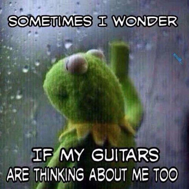 This is me every time I'm away from any of my instruments