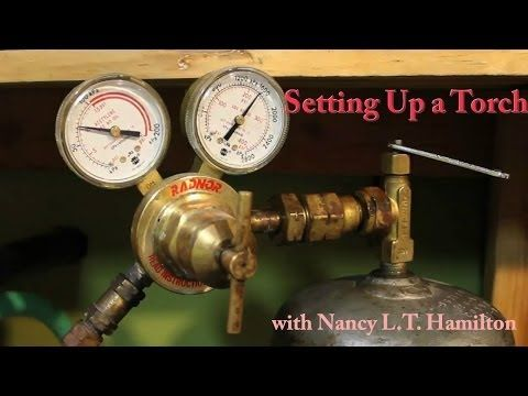 How to Set up A Torch | Jewelry Tips with Nancy - YouTube
