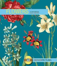 Bursting with superior botanical illustrations, this gorgeous collection features more than 200 blossoms and bouquets, hand-picked from the rarest sources. Glorious full-color images — carefully selected and meticulously reproduced from hard-to-find publications — provide a rich resource that spans many periods and styles. #clipart #dovergraphics