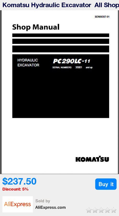 Komatsu Hydraulic Excavator  All Shop Manual 2017 * Pub Date: 16:32 Apr 11 2017