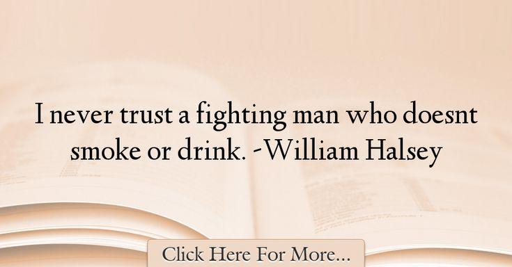 William Halsey Quotes About Trust - 70485