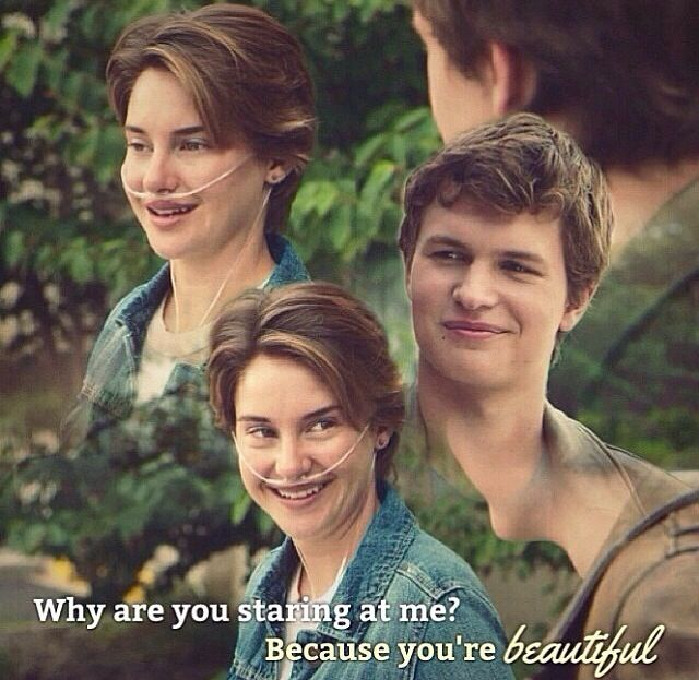 The Fault In Our Stars. This line is super cute but I think if a guy I just meet said this to me I'd be kinda of creeped out... Just saying