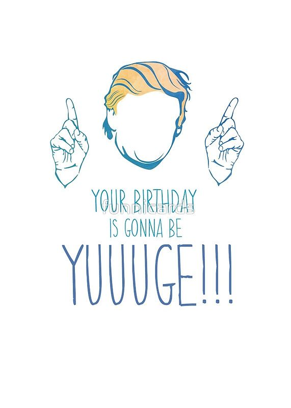 Funny Politics Donald Trump Birthday Card by funnicards