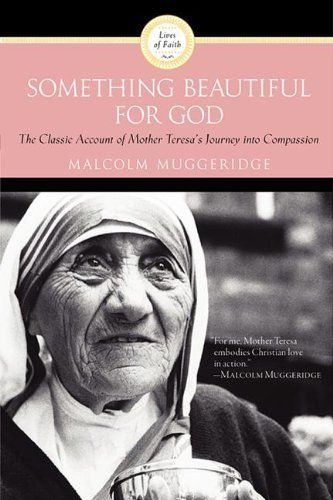 Something Beautiful for God by Malcolm Muggeridge, http://www.amazon.com/dp/0060660430/ref=cm_sw_r_pi_dp_g1Sasb1XY7SPE
