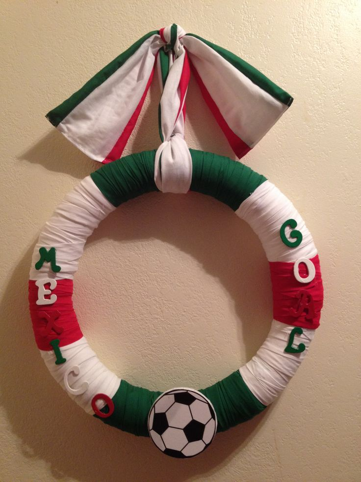 I made this wreath. My ex-husband is a big soccer fan and from Mexico hope he likes it.