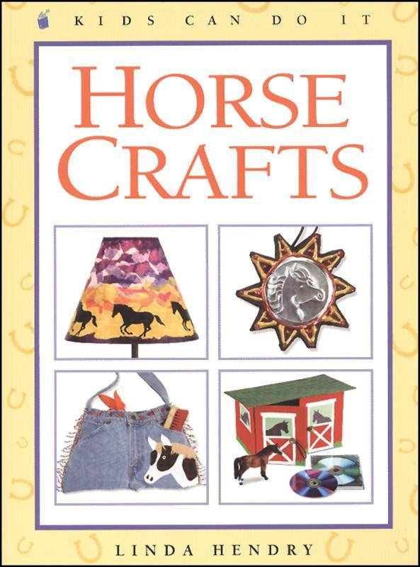 Horse Crafts   Grade 3-7  $5.95