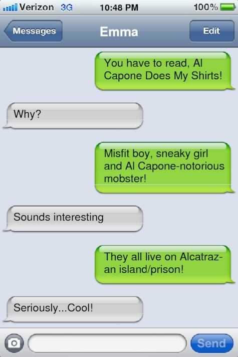 Fake texts!  Why not use them in the classroom?  Have students create a text... recommending a book to a friend,  multiplication sign talking to a division sign, a historical figure to another historical figure, or 2 scientists talking! Go to I Fake Text to have your students create their own screen shot.  They are free! http://ifaketext.com/