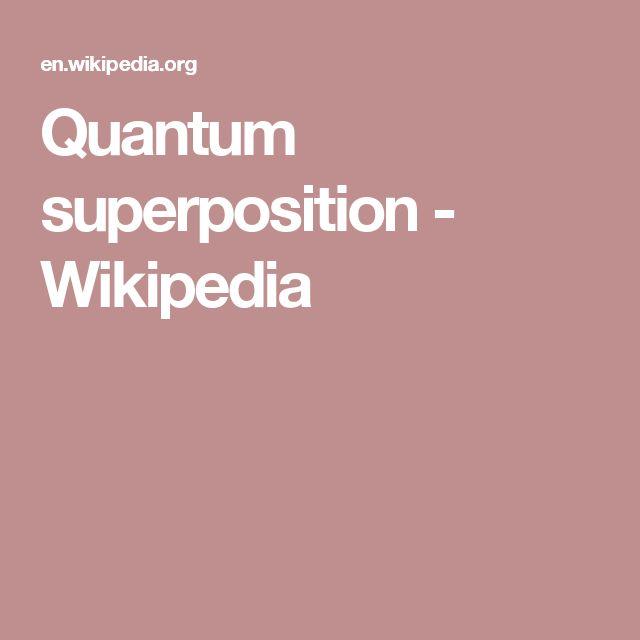 Quantum superposition - Wikipedia