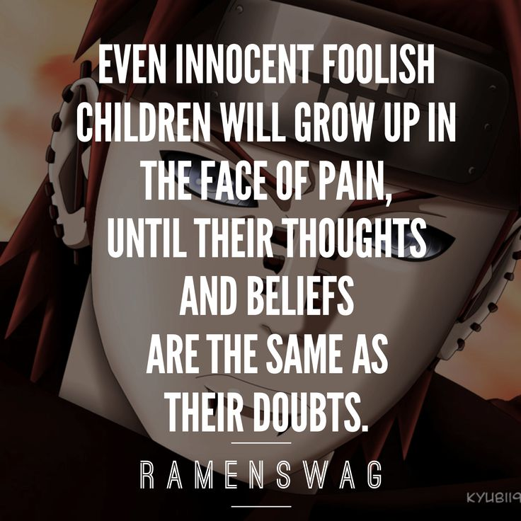 Pain And Life Quotes: Best 25+ Anime Quotes About Life Ideas On Pinterest