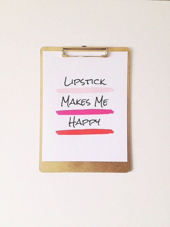 lipstick makes me happy print by PearlsandPastries on Etsy, $10.00
