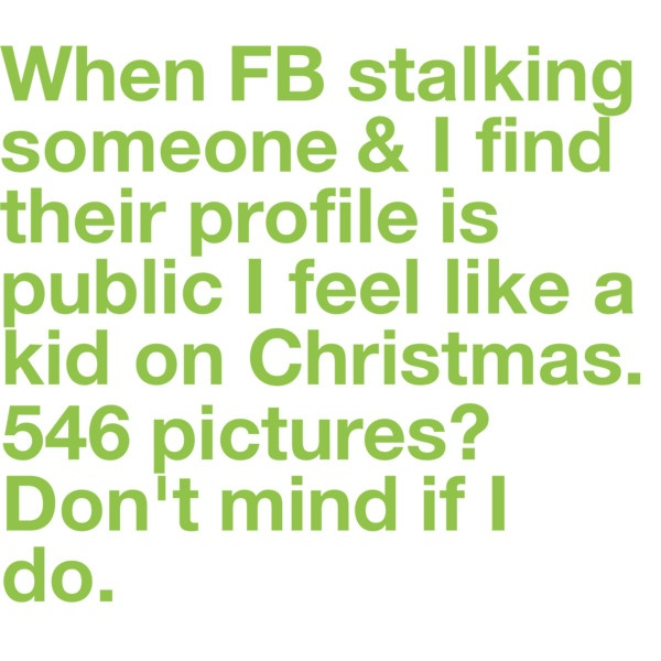 HILLARIOUS!: Laughing, Facebook Stalks, Real Life, Stuff, My Life, Truths, So True, True Stories, Stalks Like