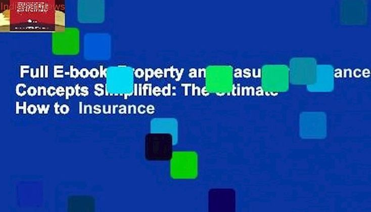 Comprehensive E Book Concepts For Property And Casualty Insurance