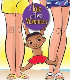 #LGBT Friendly Children Books - A Tale Of Two Mommies