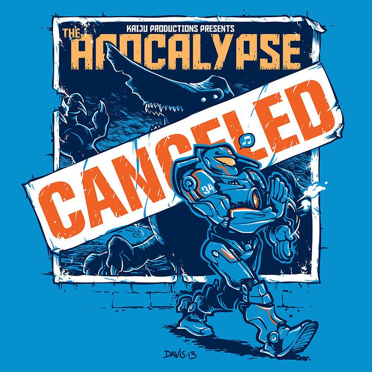 """The Apocalypse"" -CANCELED- Pacific Rim"