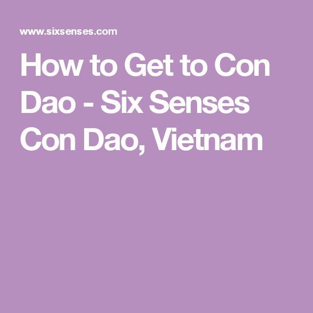 How to Get to Con Dao - Six Senses Con Dao, Vietnam