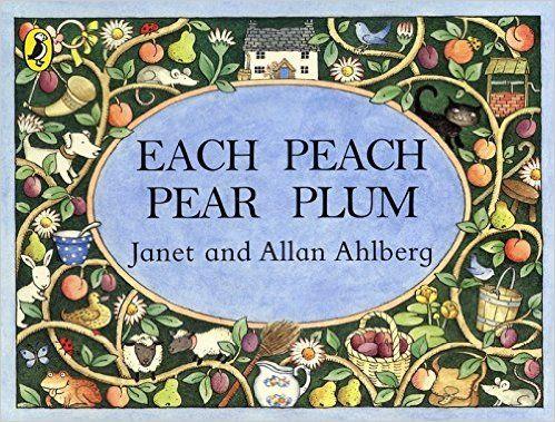Each Peach Pear Plum (Viking Kestrel Picture Books): Amazon.co.uk: Allan Ahlberg, Janet Ahlberg: 9780670882786: Books