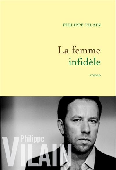 Le Bouquinovore: La femme infidèle, Philippe Vilain