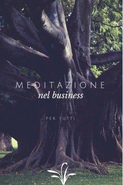La meditazione nel business