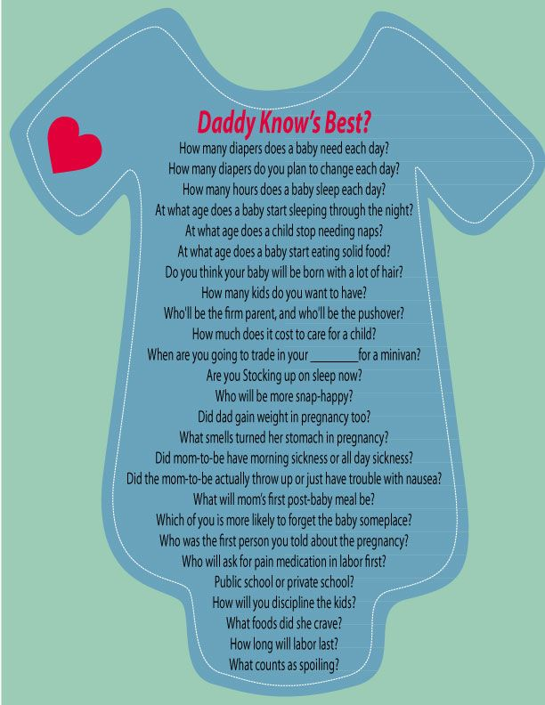 Daddy Knows Best? Before the shower, ask the dad-to-be a series of questions about babies. Will she'll predict correctly?