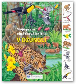 V džungli – Moje první obrázková knížka