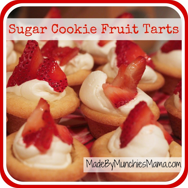 Sugar Cookie Fruit Tarts Recipe | Sinful Confections | Pinterest