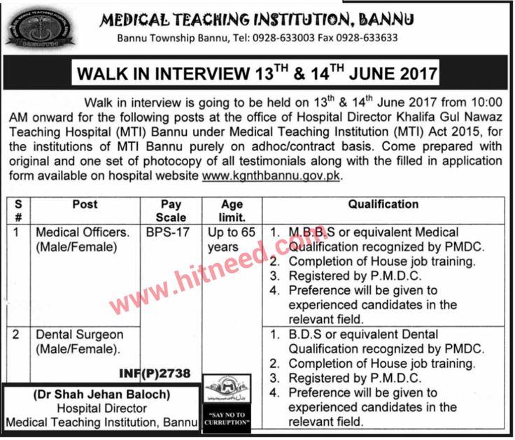 WALK IN INTERVIEW 13TH & 14TH JUNE 2017  Medical Teaching Institute (MTI) Bannu   #Bannu Jobs #Dental Surgeon #Health Jobs #Hospital Jobs #Medical Officer #Walk-in-Interview