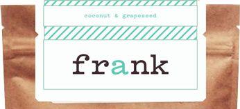 Frank Coffee Scrub. Get naked, get dirty, get rough, get clean.