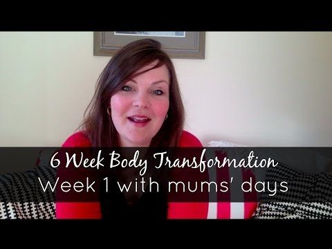Body Transformation six week inspiration from Mums' Days.