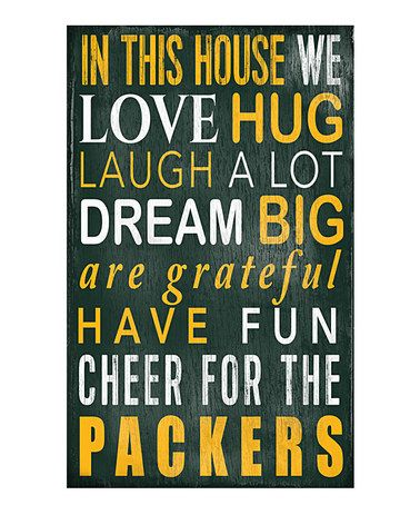 Loving this Green Bay Packers 'In This House We Cheer' Wall Sign on #zulily! #zulilyfinds
