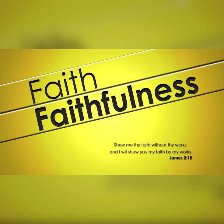 Faith and Faithfulness two crucial ingredients as a Jesus lover!