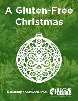 A Gluten-Free Christmas eCookbook from Beyond Celiac (formerly NFCA)