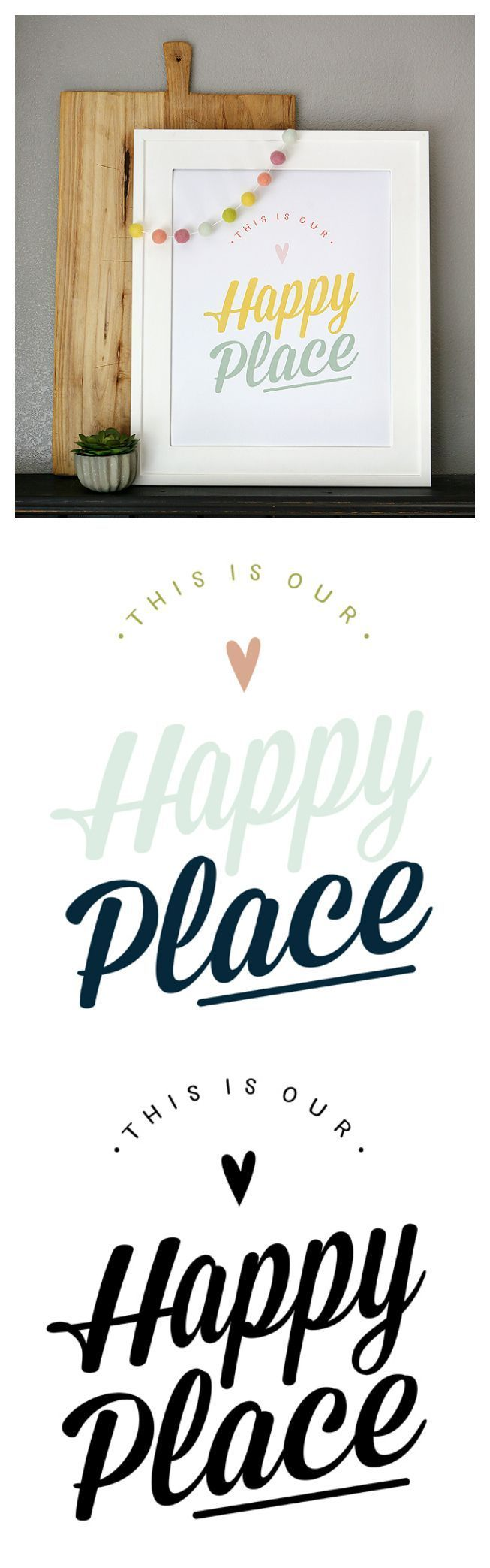 This Is Our Happy Place Print   Comes in 3 different colors and you can download it for free!