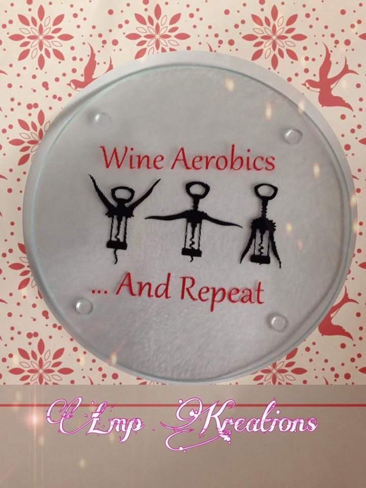 """Wine aerobics... And repeat  These make great gifts, and they are cute and functional as a cutting board, trivet, cheeseboard, or as a decoration. Round cutting board measuring about 7.5"""" diameter with a textured glass top. Decoration is high quality vinyl placed on the bottom for durability."""