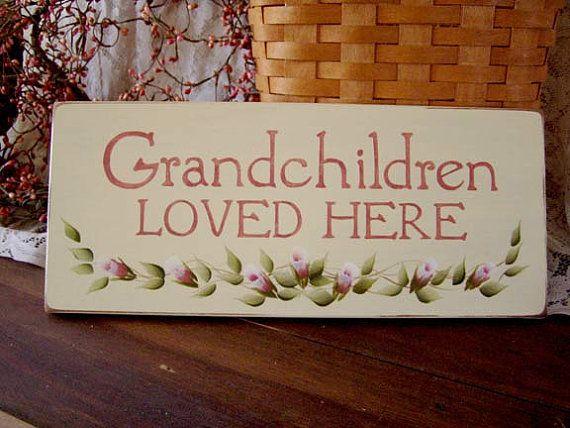 Grandchildren loved here