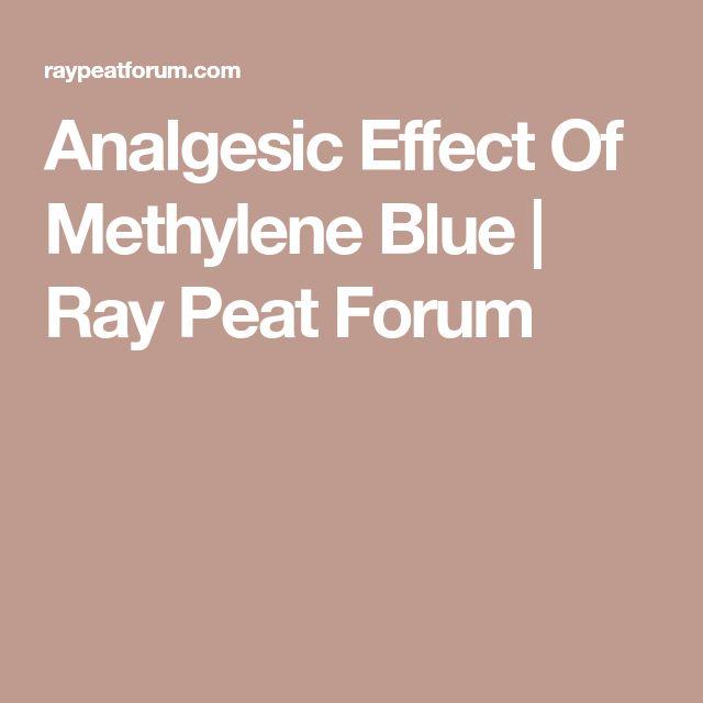 Analgesic Effect Of Methylene Blue | Ray Peat Forum