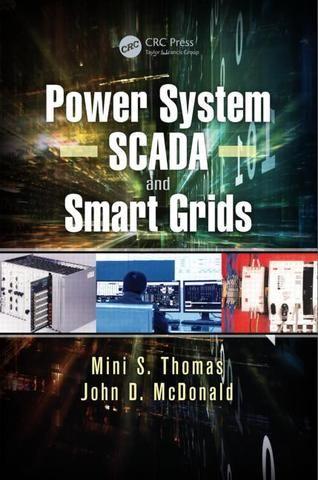 Power System SCADA and Smart Grids; Mini S. Thomas John Douglas McDonald; Hardback