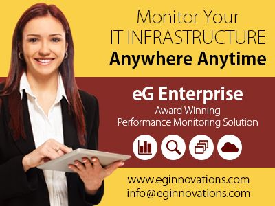 Monitor Your IT Infrastructure Anywhere Anytime - http://www.eginnovations.com