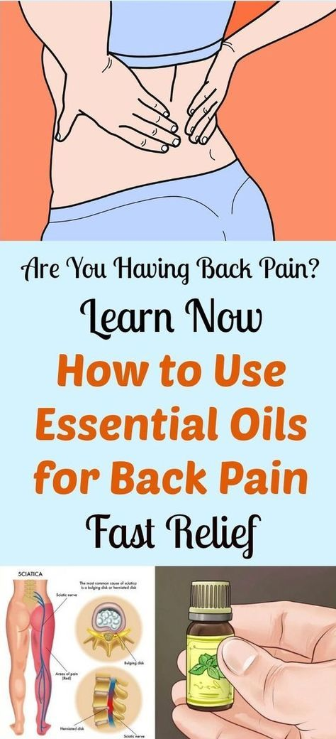 7 Best Essential Oils For Back Pain Arthritis Inflammation Fast