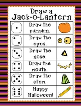 Draw a Jack-o-Lantern: students roll a dice to draw a Jack-o-Lantern. The first person to complete their Jack-o-Lantern is the winner!
