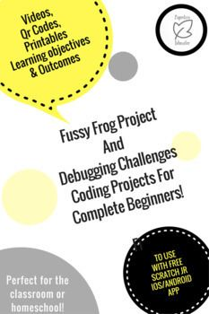 Digital Technology Duo - Scratch Jr Fussy Frog Project & 5 Debugging Challenges