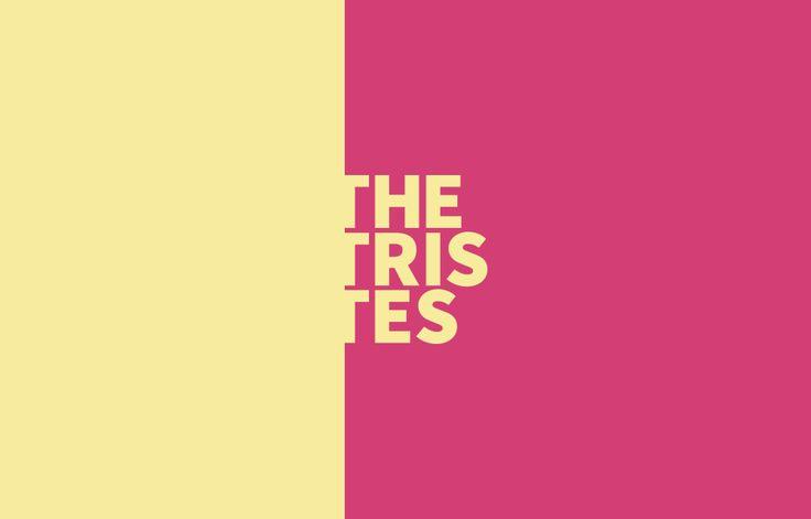 The Tristes