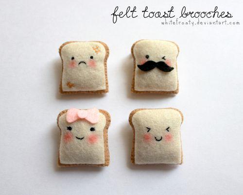felt toast pins :)                                                                                                                                                                                 Plus