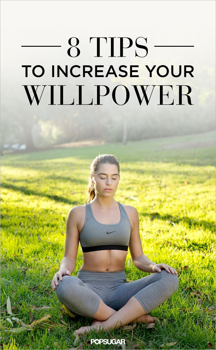 Achieve Anything With These 8 Powerful Willpower Tips | POPSUGAR Fitness UK