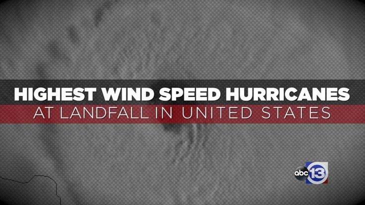 Hurricane Camille had the highest wind speed at landfall at an estimated 190 miles per hour when it struck the Mississippi coast as a category 5 storm in 1969.