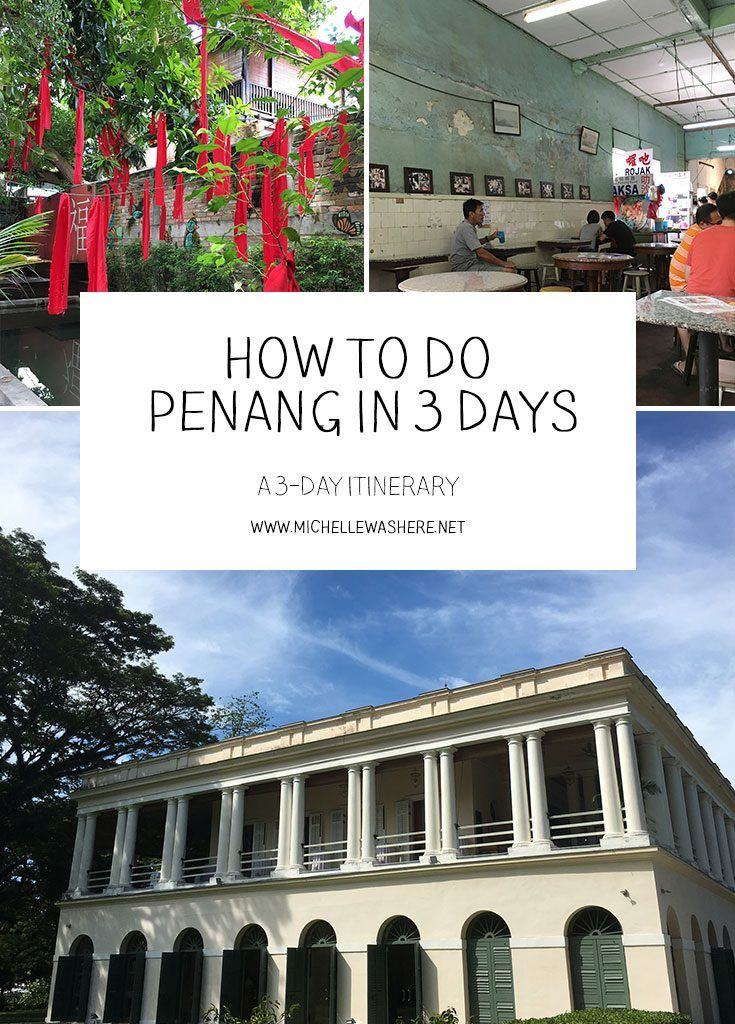 A useful travel itinerary if you only have a short time to discover and explore Penang, Malaysia.