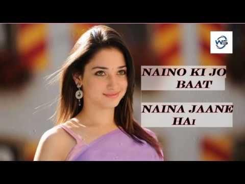 naino ki jo baat lovely song whatsapp status video download